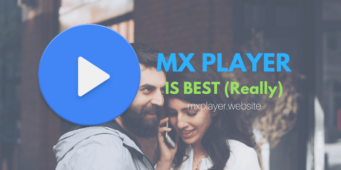 MX PLAYER IS BEST